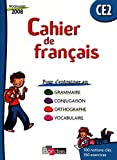 Cahier de français CE2 : Cahier d'exercices, programmes 2008