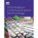 ICT for WJEC GCSEby Peter Vickers