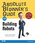Absolute Beginner's Guide to Building...