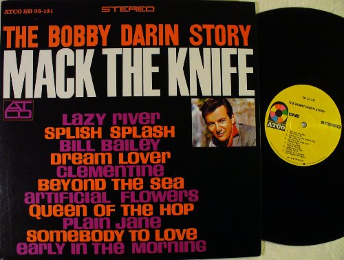 Bobby Darin - The Bobby Darin Story: Mack The Knife - Zortam Music