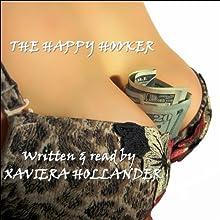 The Happy Hooker | Livre audio Auteur(s) : Xaviera Hollander Narrateur(s) : Xaviera Hollander