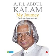My Journey (       UNABRIDGED) by APJ Abdul Kalam Narrated by Bhasker Mehta