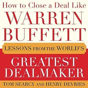 How to Close a Deal Like Warren Buffett Audiobook