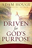Driven for God's Purpose