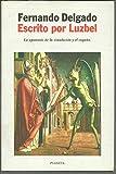 img - for Escrito Por Luzbel (Autores Espanoles E Iberoamericanos) (Spanish Edition) book / textbook / text book