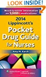 2014 Lippincott's Pocket Drug Guide for Nurses