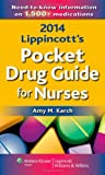 img - for 2014 Lippincott's Pocket Drug Guide for Nurses book / textbook / text book