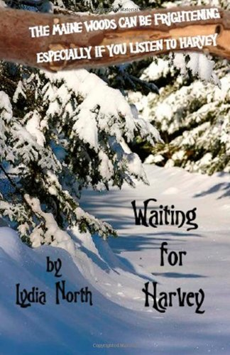 Waiting for Harvey (The Spirits of Maine) (Volume 1)