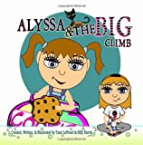 img - for Alyssa & The Big Climb book / textbook / text book