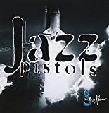 Jazz Pistols - 3 On The Floor by Jazz Pistols