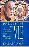 Pr�ceptes de vie du Dala�-Lama