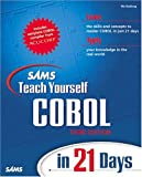 Sams Teach Yourself COBOL in 21 Days