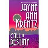 Call It Destinyby Jayne Ann Krentz