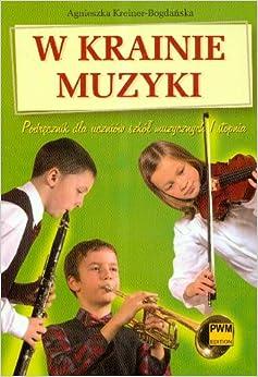 krainie muzyki Podrecznik dla uczniow szkol muzycznych I stopnia
