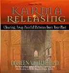 Karma Releasing: Clearing Away Painfu...