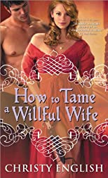 How to Tame a Willful Wife