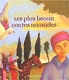 """Afficher """"Les Plus beaux contes nomades"""""""