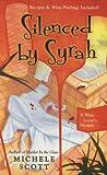 Silenced By Syrah (A Wine Lover's Mystery)