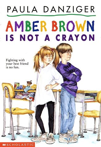 Amber Brown Is Not a Crayon (Amber Brown), Paula Danziger
