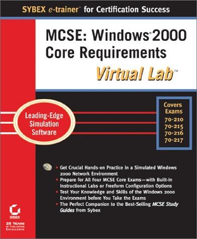 MCSE: Windows 2000 Core Requirements Virtual Lab