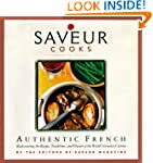 Saveur Cooks Authentic French
