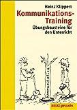 Kommunikations- Training. Übungsbausteine für den Unterricht