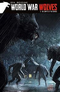 """Afficher """"World War Wolves n° 3 De griffes et de crocs"""""""