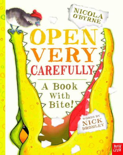 Open Very Carefully