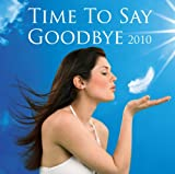 Various Artists Time To Say Goodbye 2010