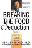 510W9yHaEuL. SL160  Breaking the Food Seduction: The Hidden Reasons Behind Food Cravings   And 7 Steps to End Them Naturally