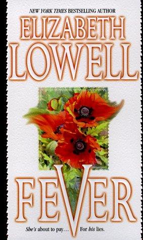 Fever, ELIZABETH LOWELL