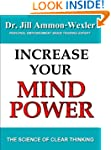 INCREASE YOUR MIND POWER: The Science...