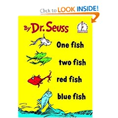 One Fish, Two Fish  by Dr. Seuss (via Amazon.com)