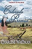 Colorado Promise: A Sweet Historical Western Romance (The Front Range Series Book 1)