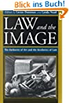 Law and the Image: The Authority of A...