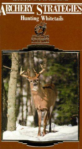 Archery Strategies-Whitetails [VHS]