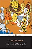 The Wonderful World of Oz: The Wizard of Oz, The Emerald City of Oz, Glinda of Oz (Classic, 20th-Century, Penguin) (0141180854) by Baum, L. Frank