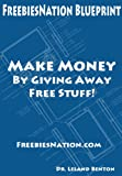 FreebiesNation Blueprint – Make Money Online Free (Make Money from Home)
