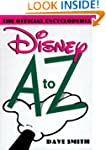 Disney A to Z: The Official Encyclopedia