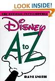 Disney A to Z: The Official Encyclopedia