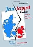 Jørgen Hansen Jerntæppet i Storebælt - Danmark delt og forenet