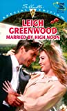 Married By High Noon (Harlequin Special Edition) (0373242956) by Leigh Greenwood