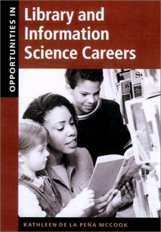 Opportunities in Library and Information Science Careers