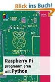 Raspberry Pi programmieren mit Python (mitp Professional)