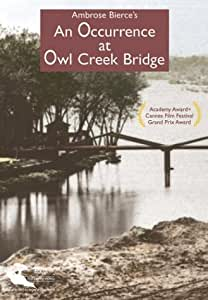 Occurrence at Owl Creek Bridge [Import]