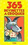 """Afficher """"365 devinettes à croquer"""""""