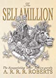 The Sellamillion (GollanczF.) (0575077077) by Roberts, Adam