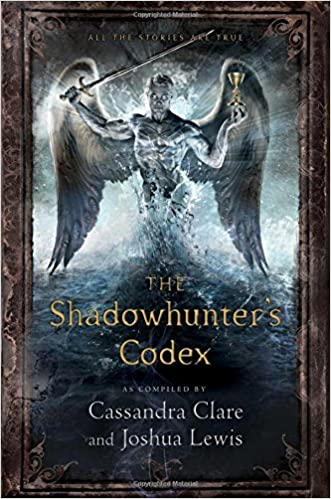 The Shadowhunter's Codex (The Mortal Instruments) written by Cassandra Clare