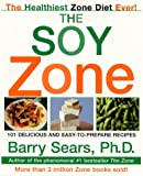 The Soy Zone (0060393106) by Sears PhD, Barry