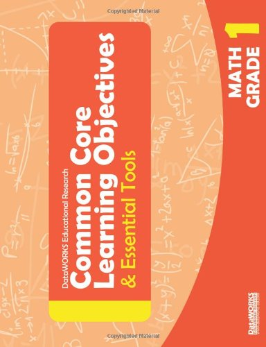 Common Core Learning Objectives & Essential Tools - 1 - Math